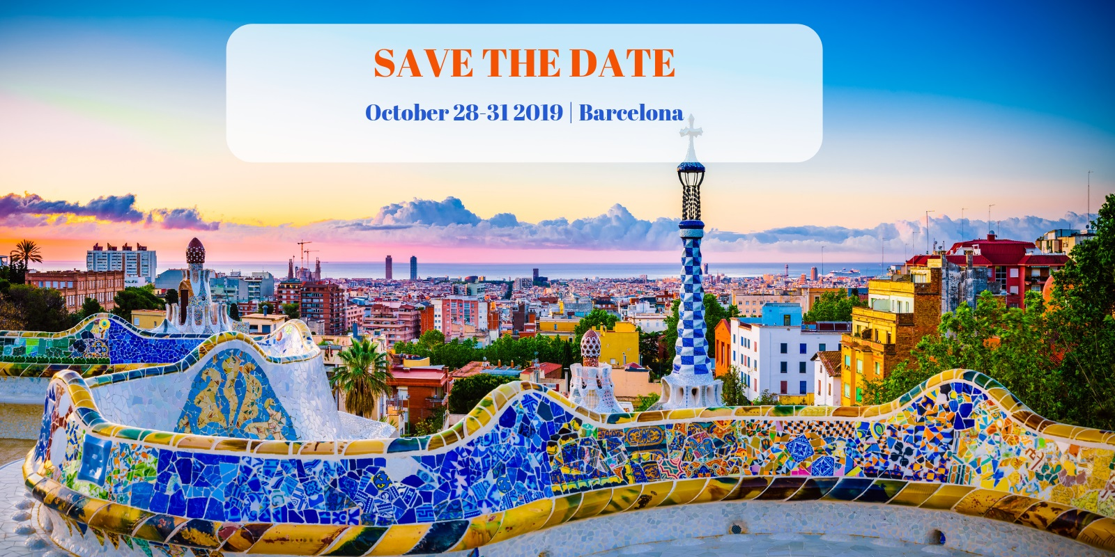 Save the date Barcelona 28-31 October 2019