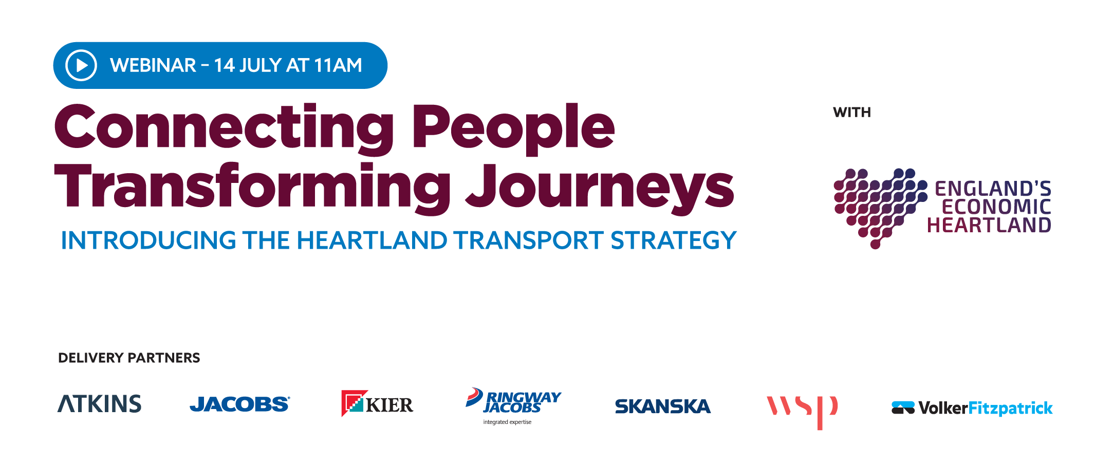 Connected Places Transforming Journeys - Introducing the Heartland Transport Strategy Webinar