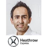 Karan Suri, Head Of Commercial Strategy, Heathrow Express